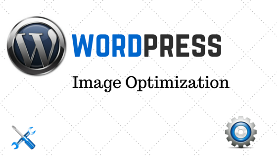 Why Image Optimization In Your WordPress Site Matters