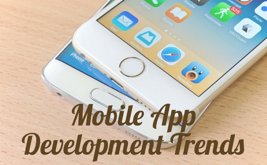 Emerging Mobile App Development Trends To Embrace In 2017