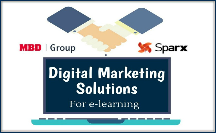 SPARX IT SOLUTIONS TEAMS UP WITH MBD GROUP FOR DIGITAL MARKETING SOLUTIONS