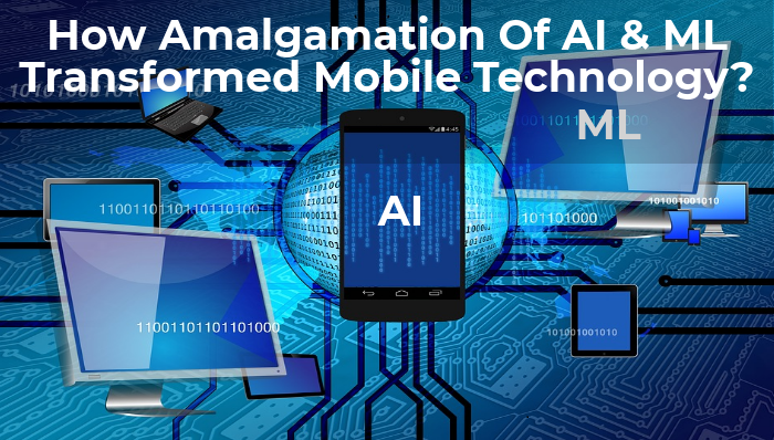 How Combining AI & ML Prolifically Transforming Mobile Technol...