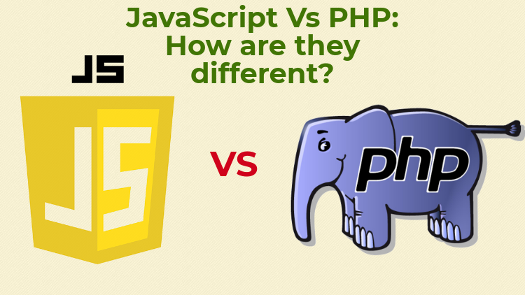 JavaScript Vs PHP : How are they different?