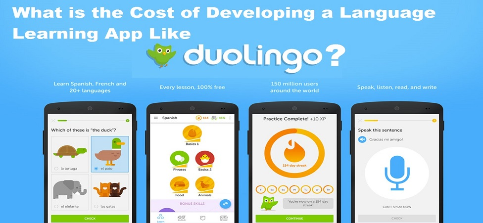 What is the Cost of Developing a Language Learning App Like Duolingo?