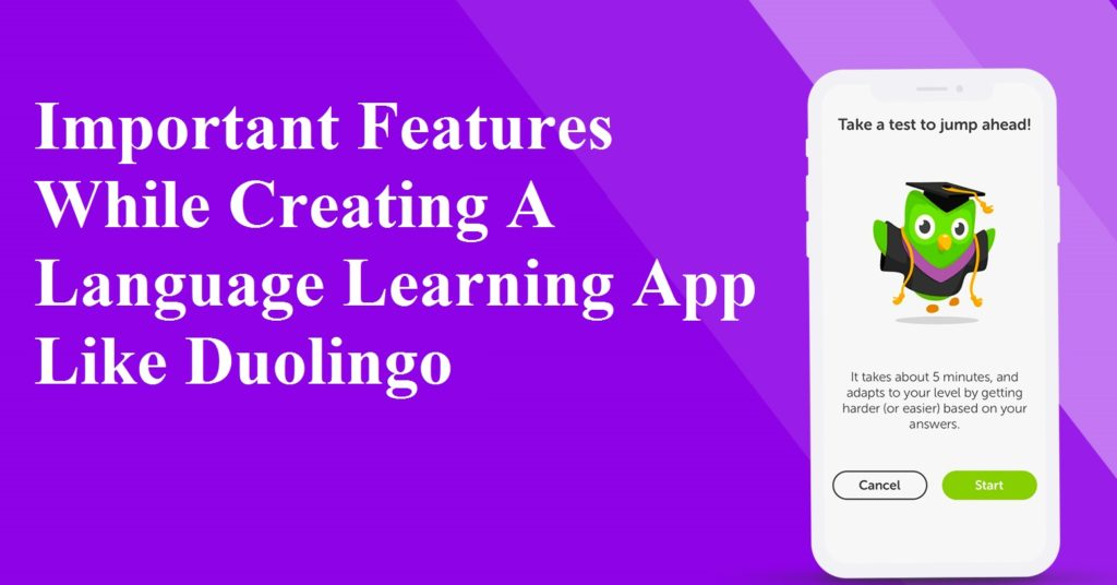 Features While Creating A Language Learning App Like Duolingo