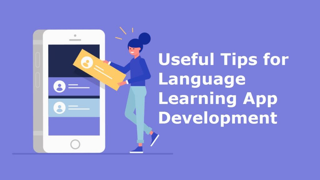 Tips for Language Learning App Development