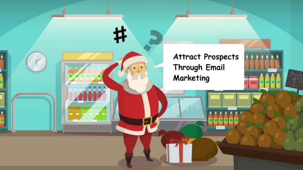 Attract Prospects Through Email Marketing