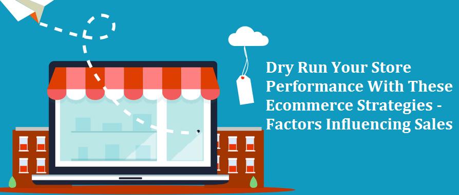 Ecommerce Strategies - Factors Influencing Sales