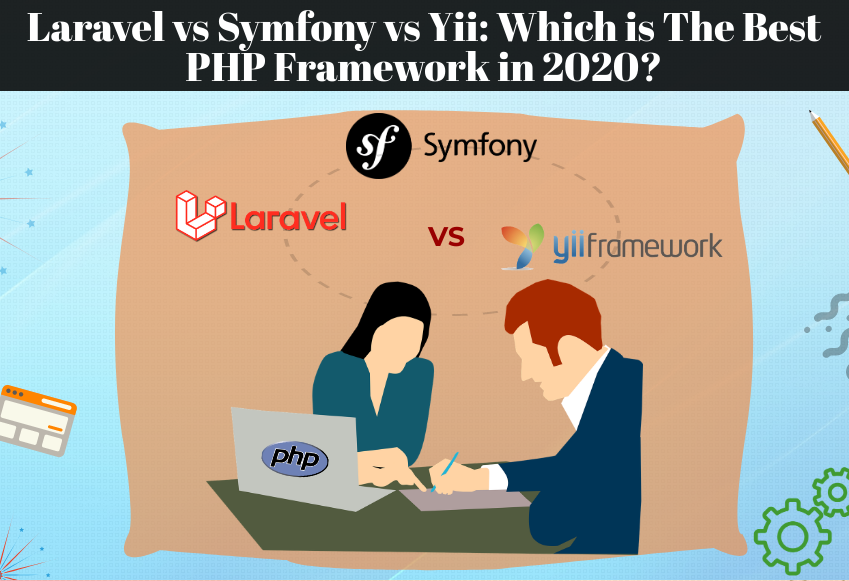 Laravel vs Symfony vs Yii