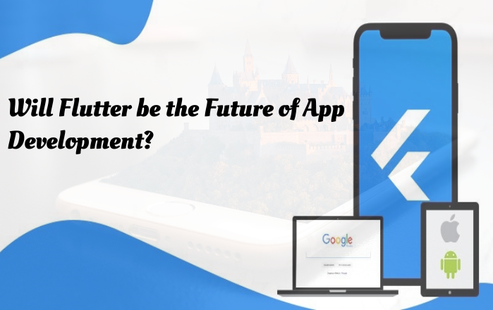 Flutter be the future-of-app-development