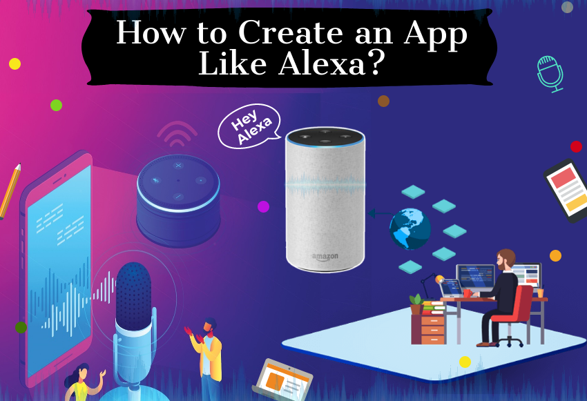 develop an app like alexa