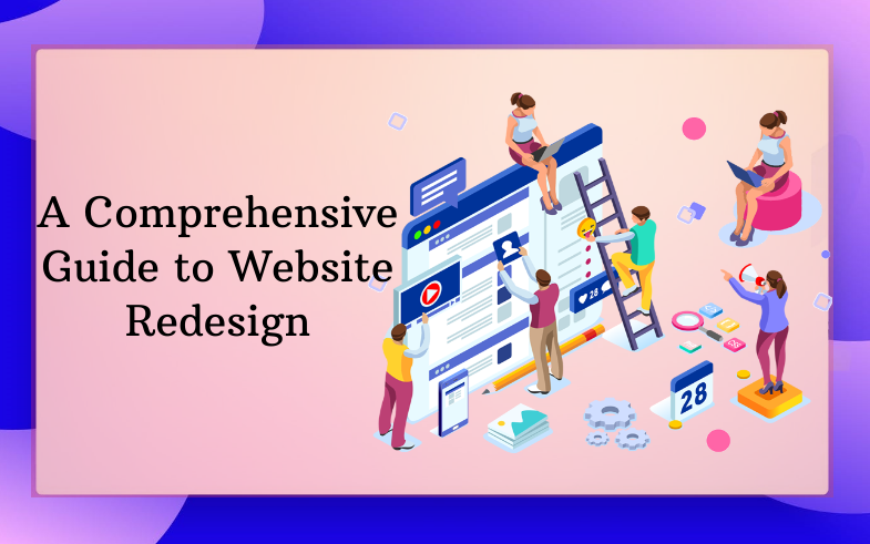 A Comprehensive Guide to Website Redesign