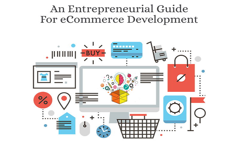 An Entrepreneurial Guide For eCommerce Development