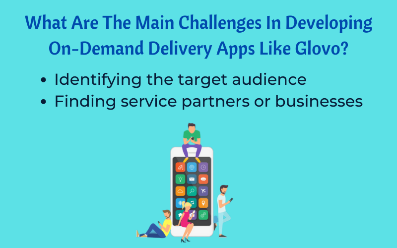 What Are The Main Challenges In Developing On-Demand Delivery-Apps-Like-Glovo_