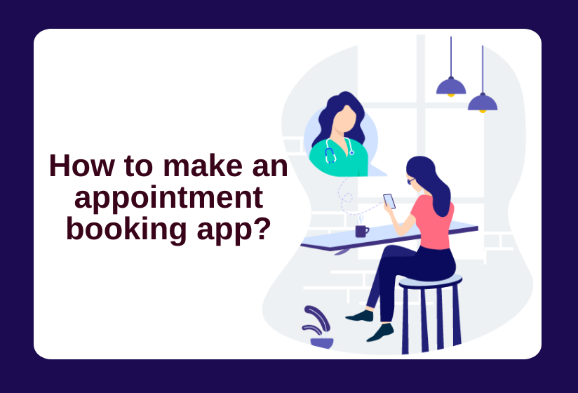How to make an appointment booking app?