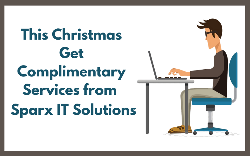 This Christmas Get Complimentary Services from Sparx IT Solutions