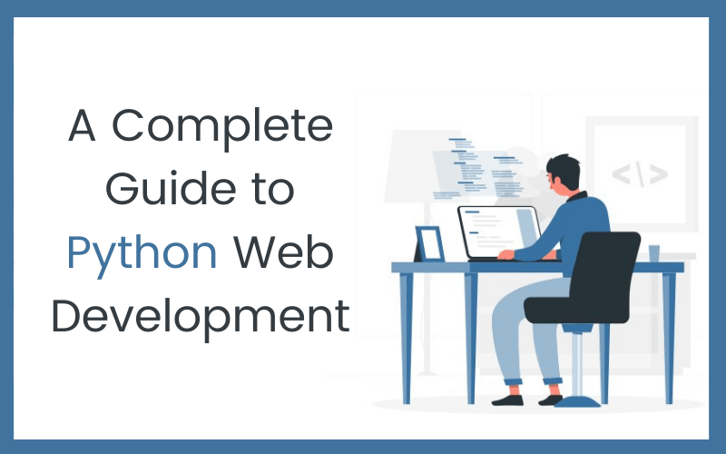A Complete Guide to Python-Web-Development