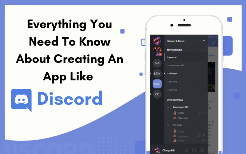 Everything You Need To Know About Creating An App Like-Discord