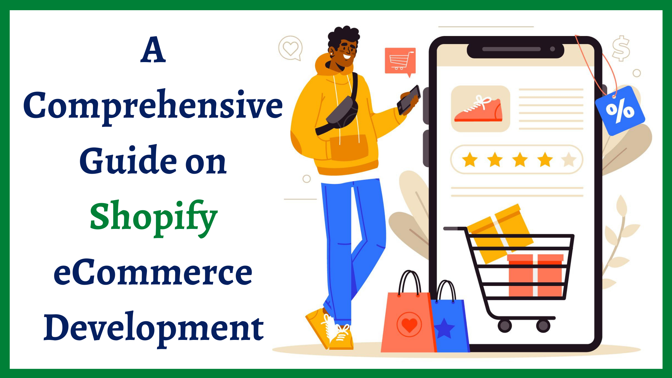 A Comprehensive Guide on Shopify eCommerce Development